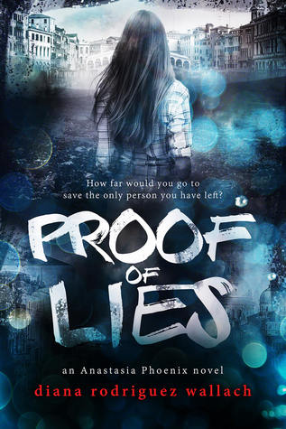 Proof of Lies by Diana Rodriguez Wallach