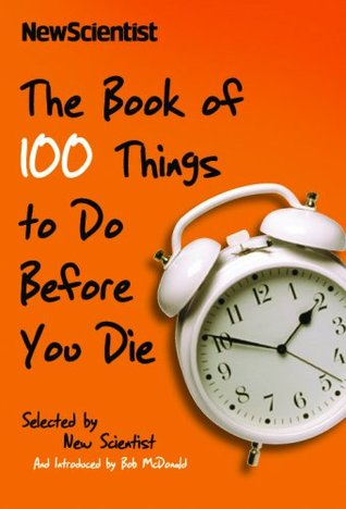 Book of 100 Things to Do Before You Die