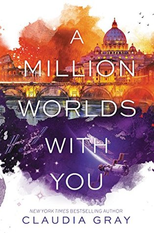 A Million Worlds with You by Claudia Gray thumbnail