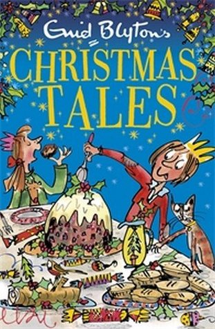 Enid Blyton's Christmas Tales (Bumper Short Story Collections)