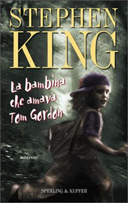 The Girl Who Loved Tom Gordon Ebook