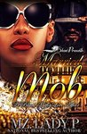Married to the Mob by Mz. Lady P