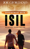 Appointment with ISIL, an Anthony Provati Thriller