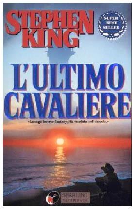 L'ultimo cavaliere (La Torre Nera #1)