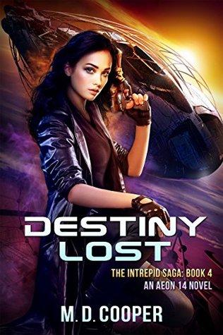 Destiny Lost by M.D. Cooper