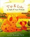 Tip & Lulu by Lauren Isabelle Pierre