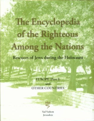 the-encyclopedia-of-the-righteous-among-the-nations-rescuers-of-jews-during-the-holocaust