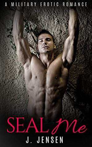 Military ROMANCE: ***SEAL Me*** Military Bad Boy Alpha Male Biker Romance