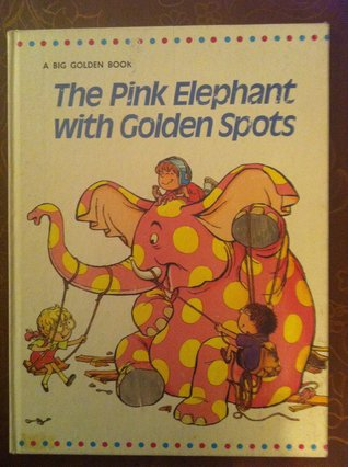 The Pink Elephant with Golden Spots
