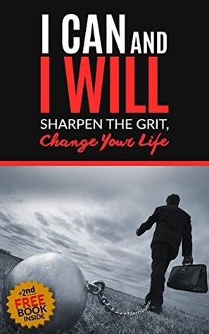 Grit: The Power of Passion and Perseverance: Self-Discipline, Perseverance, Mental Strength