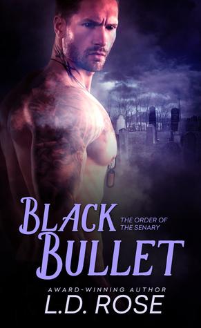 Black Bullet by L.D. Rose