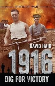 1916: Dig for Victory (Kiwis at War, #3)