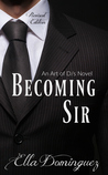 Becoming Sir (The Art of D/s)