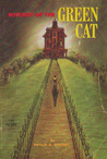 Mystery of the Green Cat by Phyllis A. Whitney