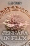 Jennara in Flux