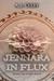 Jennara in Flux by A.J. Culey