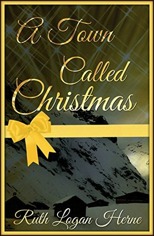 A Town Called Christmas: Heartwarming historical romance by Ruth ...
