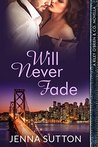 Will Never Fade (Riley O'Brien & Co., #4.75)