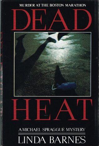 Dead Heat by Linda Barnes