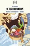 10 ingobernables. Historias de transgresión y rebeldía