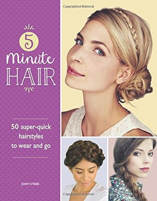 5-Minute Hair by Jenny Strebe