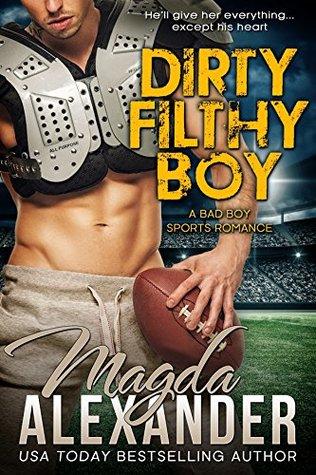 Dirty Filthy Boy(Chicago Outlaws 1) - Magda Alexander