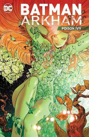 Batman Arkham Vol. 5: Poison Ivy