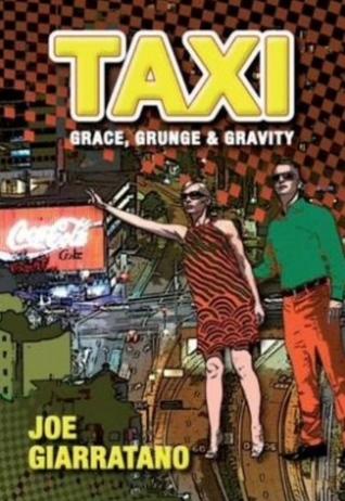 TAXi: Grace, Grunge & Gravity