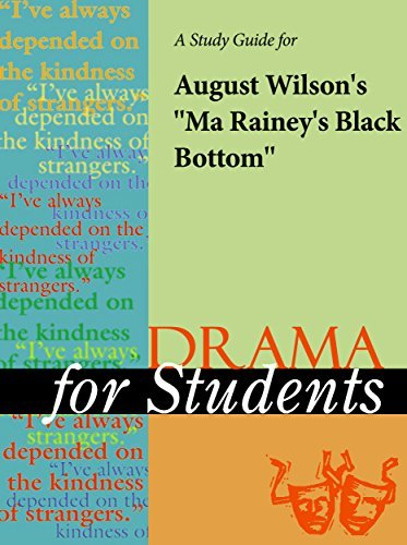 "A Study Guide for August Wilson's ""Ma Rainey's Black Bottom"""