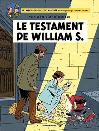 Le Testament de William S. (Blake et Mortimer #24)