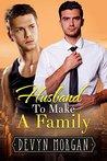 Husband To Make A Family