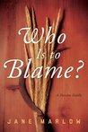Who Is to Blame? A Russian Riddle by Jane  Marlow