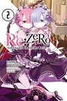 Re:ZERO -Starting Life in Another World-, Vol. 2 (Re:Zero Light Novels, #2)