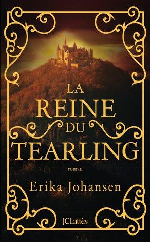 La Reine du Tearling (The Queen of the Tearling, #1)