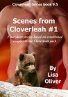 Scenes from Cloverleah (Cloverleah Pack #9.5)