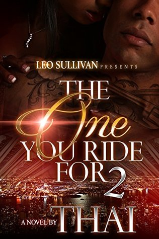 The One You Ride For 2