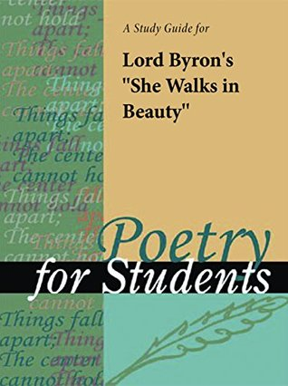 """A Study Guide for Lord Byron's """"She Walks in Beauty"""""""