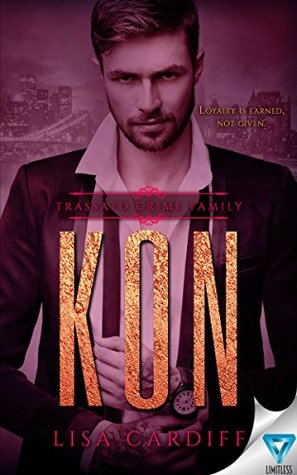 KON (Trassato Crime Family Book 2) by Lisa Cardiff