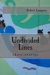 Undivided Lines
