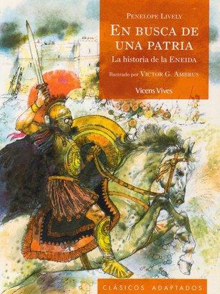 En Busca de una Patria: La Historia de la Eneida