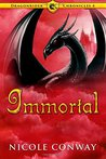 Immortal (Dragonrider Chronicles, #4)