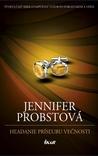 Hľadanie prísľubu večnosti by Jennifer Probst