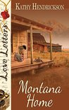 Montana Home (The Love Letters Series)