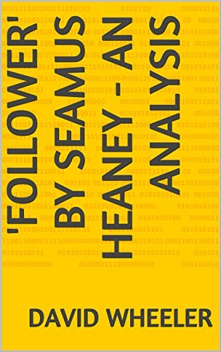 'Follower' by Seamus Heaney - an Analysis