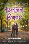 Heartbeat Braves (Crooked Rock, #1)