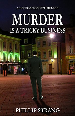 Murder is a Tricky Business (DCI Isaac Cook #1)