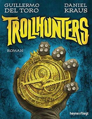 Ebook Trollhunters: Roman by Guillermo del Toro DOC!