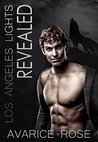 REVEALED: A Hollywood Alpha Billionaire Romance (Los Angeles Lights Book 4)