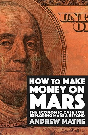 How to Make Money on Mars: A Guide to Martian Economics