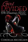 GIRL DIVIDED BOOK: THE BINDING SERIES